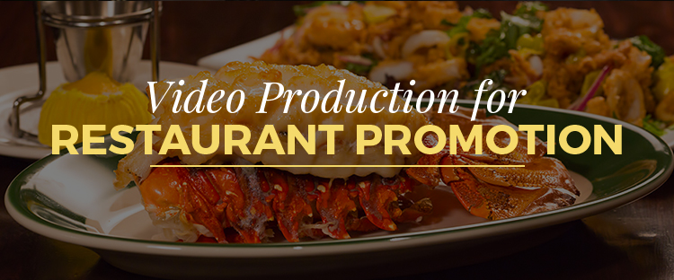 Reasons To Use Video Production for Restaurant Promotion
